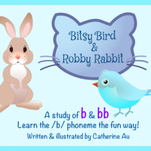Bitsy Bird & Robby Rabbit /b/ Rhyming Book