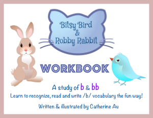 Bitsy Bird & Robby Rabbit /b/ Rhyming Workbook