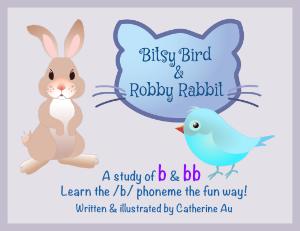 Bitsy Bird & Robby Rabbit /b/ Rhyming Book