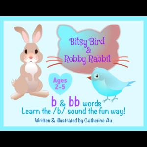 Bitsy Bird & Robby Rabbit b & bb Rhyming Book (Ages 2-5)